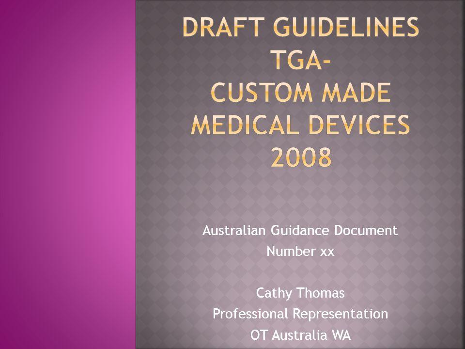 Australian Guidance Document Number xx Cathy Thomas Professional Representation OT Australia WA