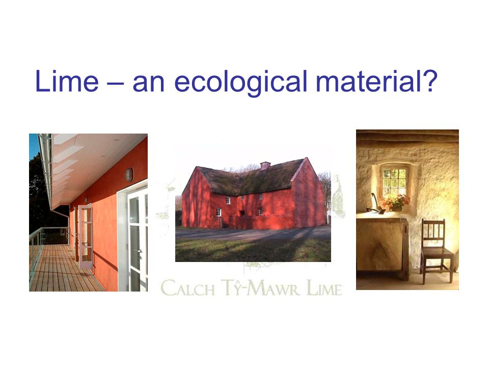 Lime – an ecological material?