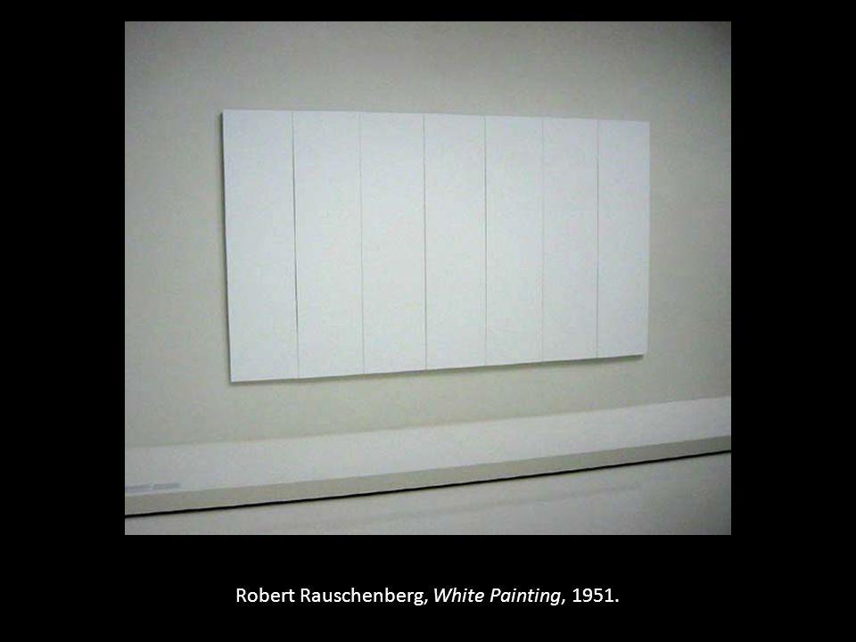 Robert Rauschenberg, White Painting, 1951.