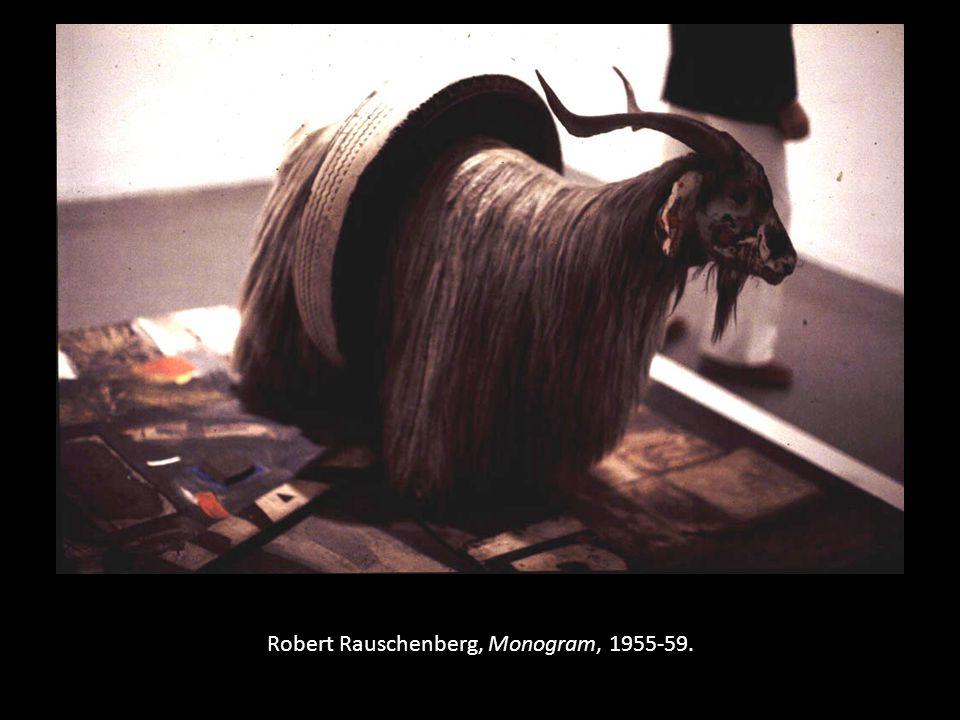 Robert Rauschenberg, Monogram, 1955-59.