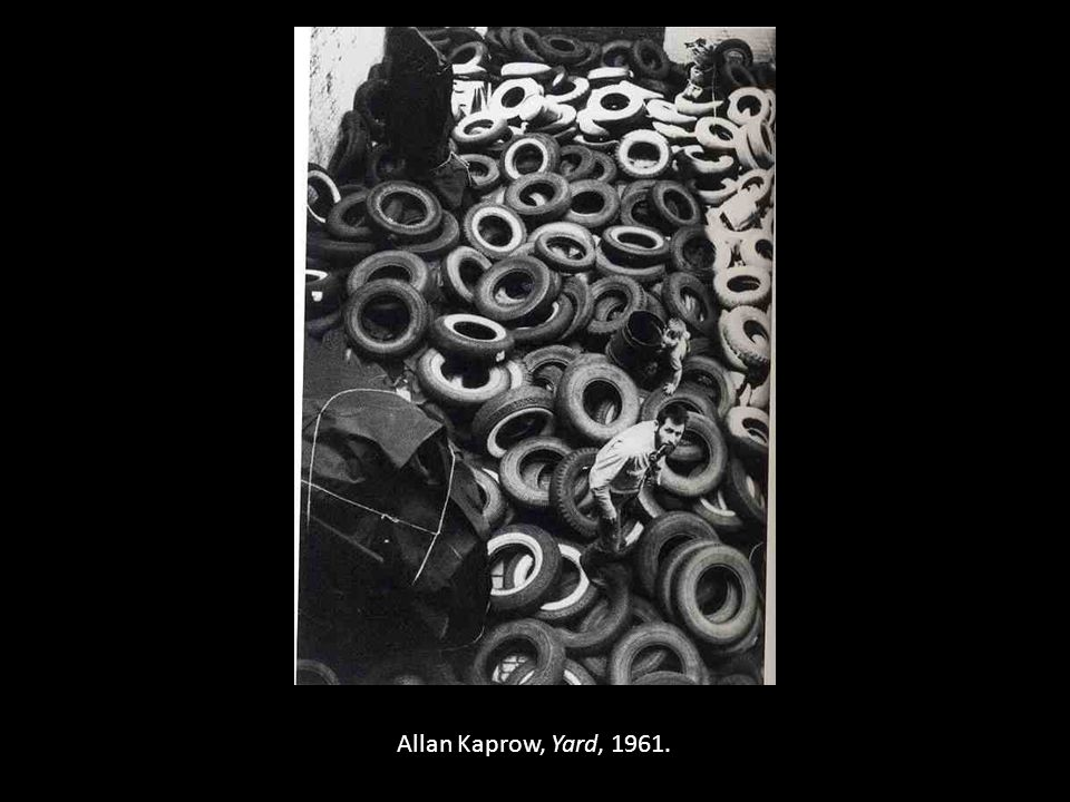 Allan Kaprow, Yard, 1961.