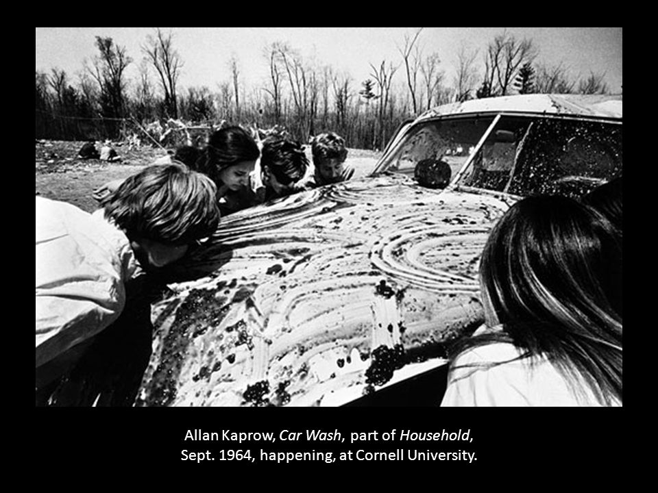 Allan Kaprow, Car Wash, part of Household, Sept. 1964, happening, at Cornell University.