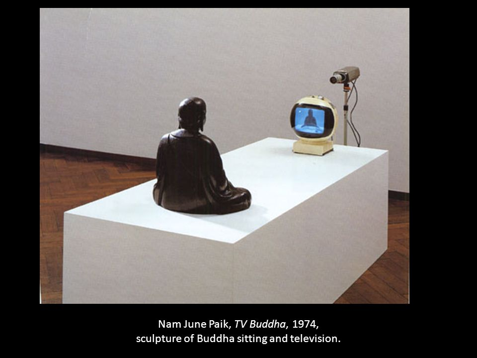 Nam June Paik, TV Buddha, 1974, sculpture of Buddha sitting and television.