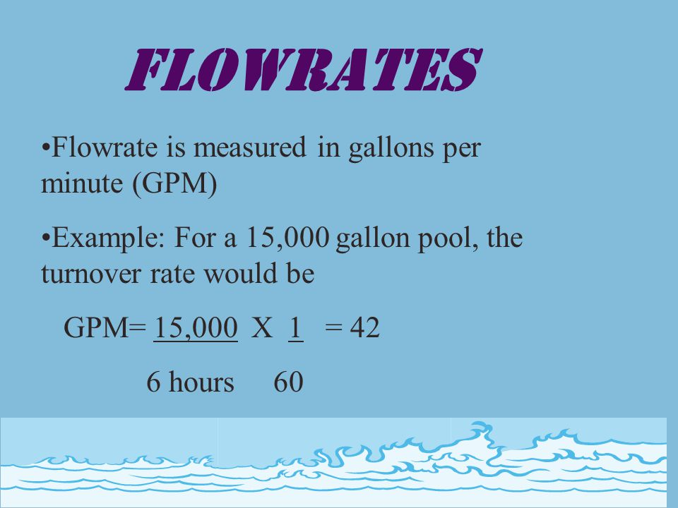 Calculating Pool Capacity Length x width /20= pool capacity Length x width /10 = spa capacity Pi r 2 /10=spa capacity for round spas WADING POOLS ARE EXEMPT (pages 22,23; section 3119B)