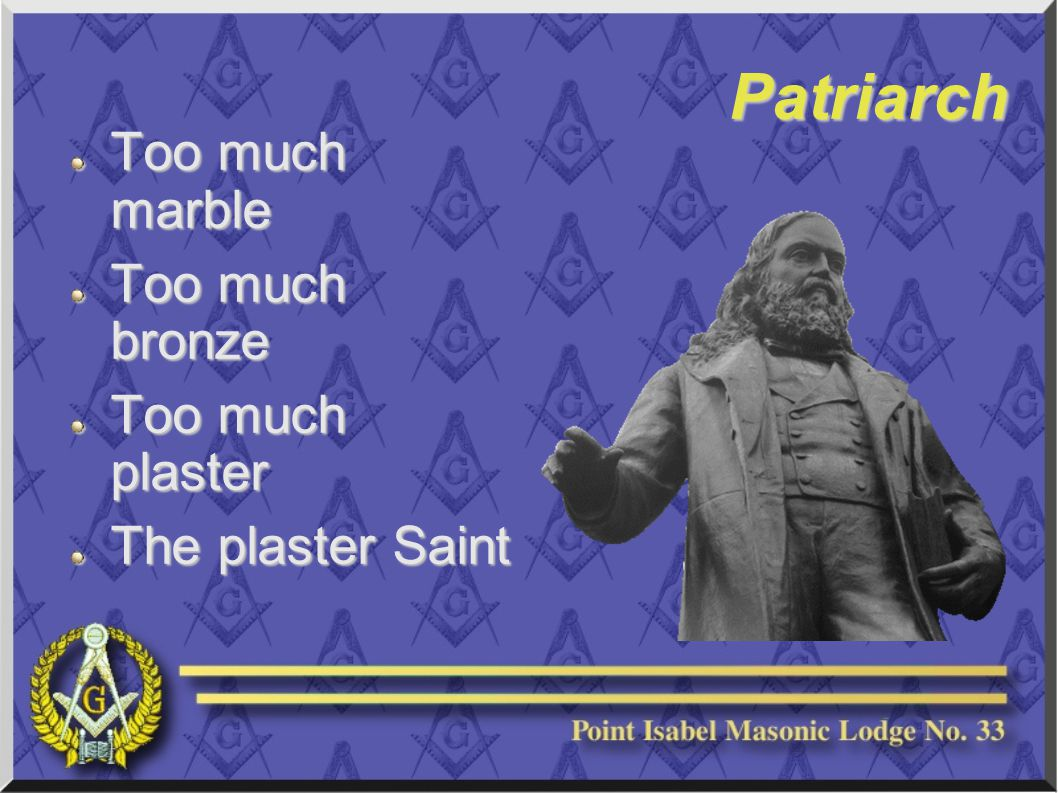 Patriarch Too much marble Too much bronze Too much plaster The plaster Saint