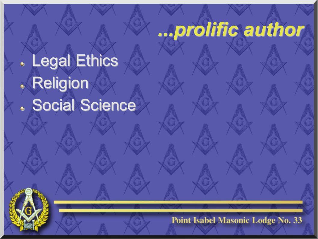 ...prolific author Legal Ethics Religion Social Science