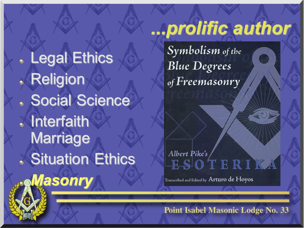 ...prolific author Legal Ethics Religion Social Science Interfaith Marriage Situation Ethics Masonry