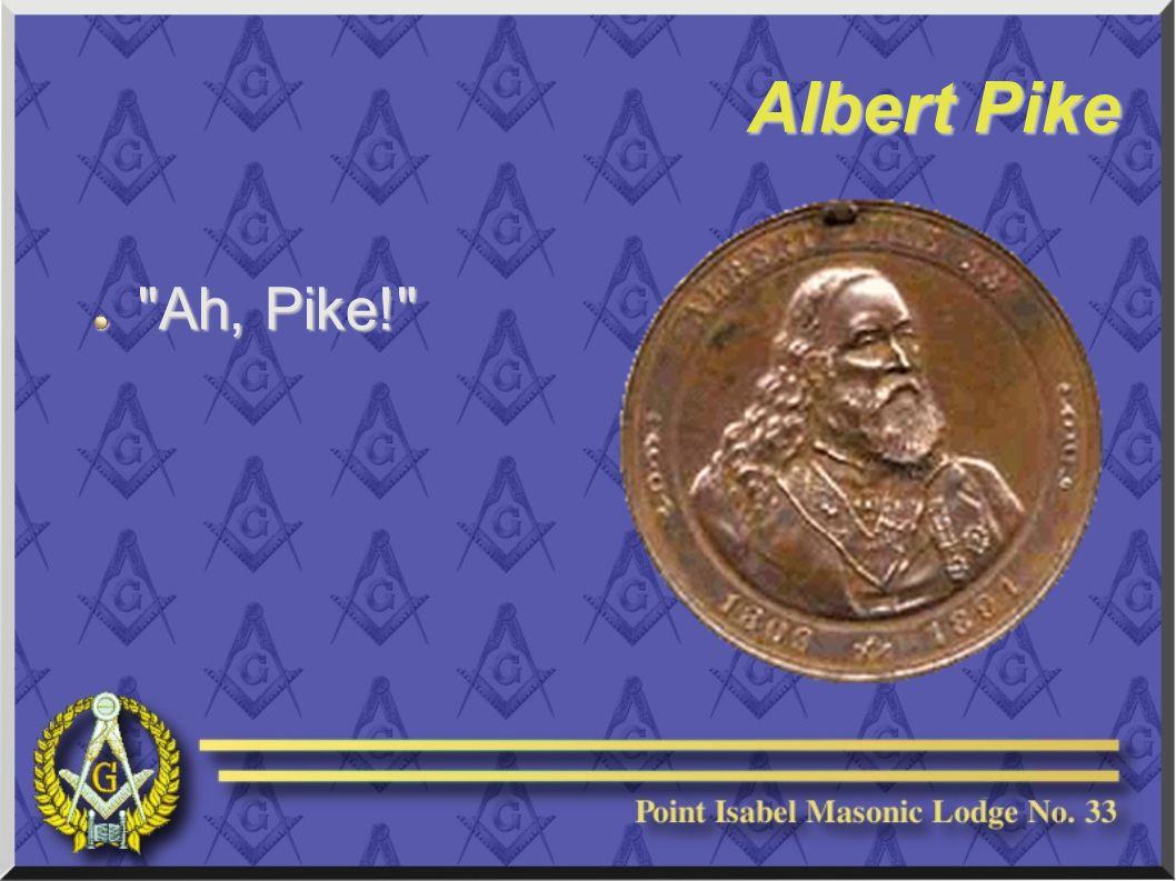 Ah, Pike!
