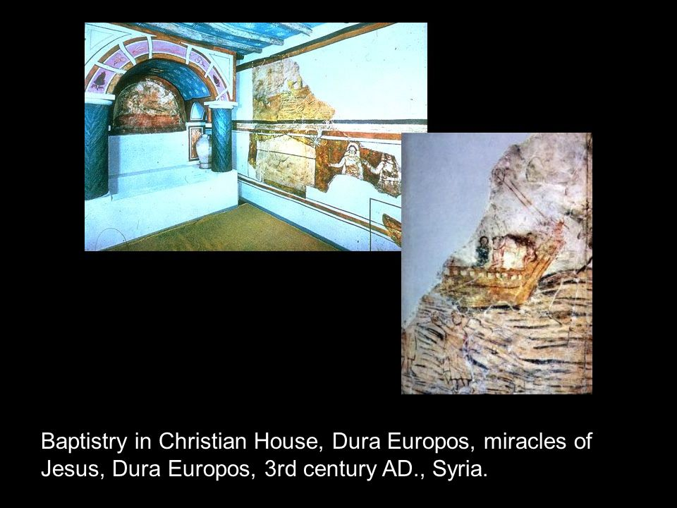 Baptistry in Christian House, Dura Europos, miracles of Jesus, Dura Europos, 3rd century AD., Syria.