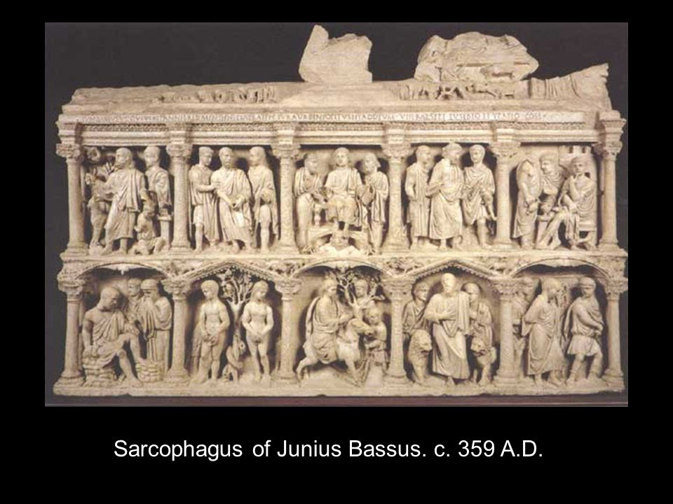 Sarcophagus of Junius Bassus. c. 359 A.D.