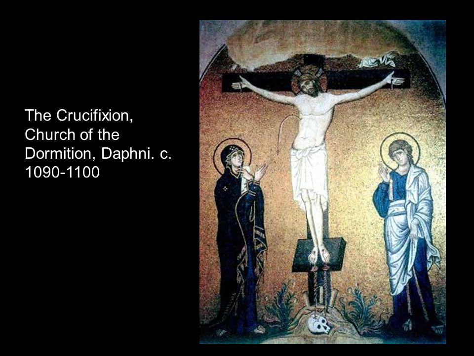 The Crucifixion, Church of the Dormition, Daphni. c. 1090-1100
