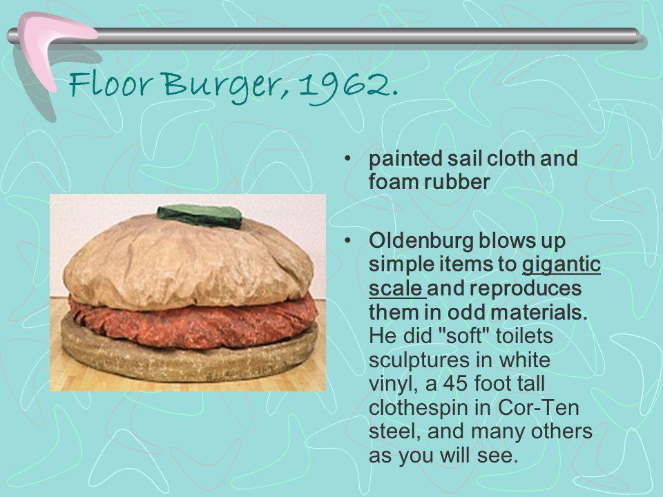 Floor Burger, 1962.