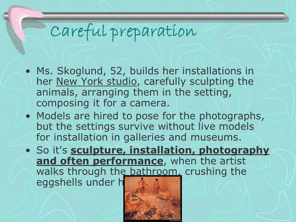 Careful preparation Ms.