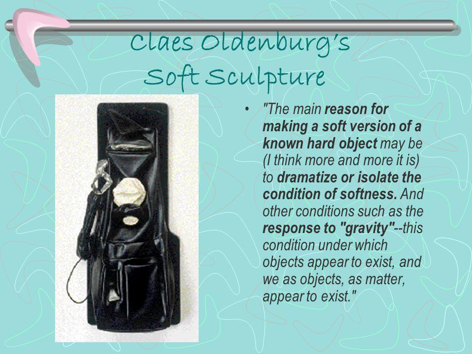 Claes Oldenburg's Soft Sculpture