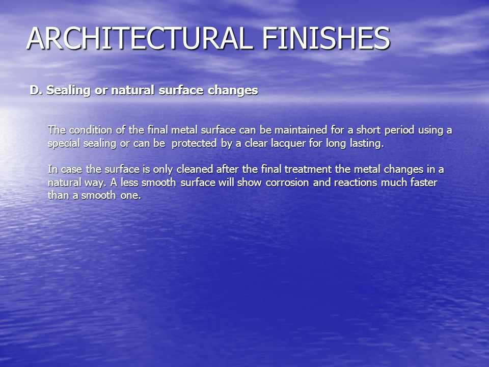 ARCHITECTURAL FINISHES D.