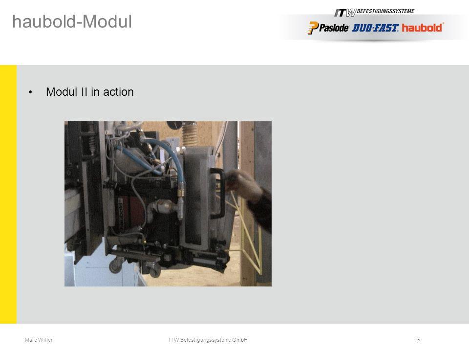 Marc Willer ITW Befestigungssysteme GmbH 12 haubold-Modul Modul II in action