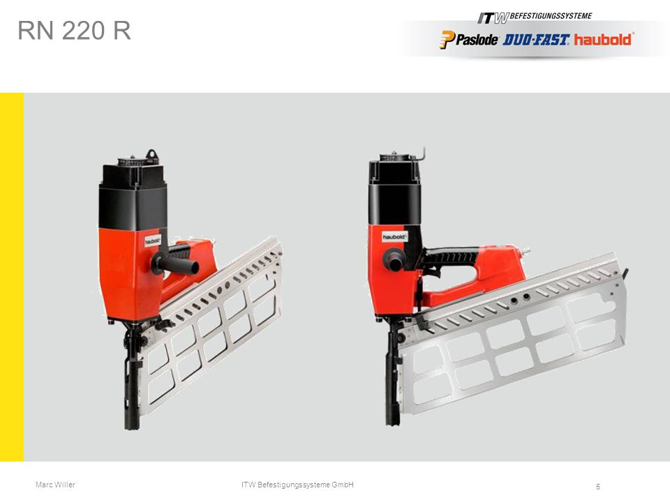 Marc Willer ITW Befestigungssysteme GmbH 5 RN 220 R