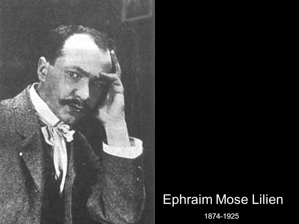 Ephraim Mose Lilien 1874-1925