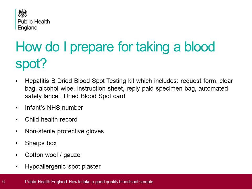 How do I prepare for taking a blood spot.