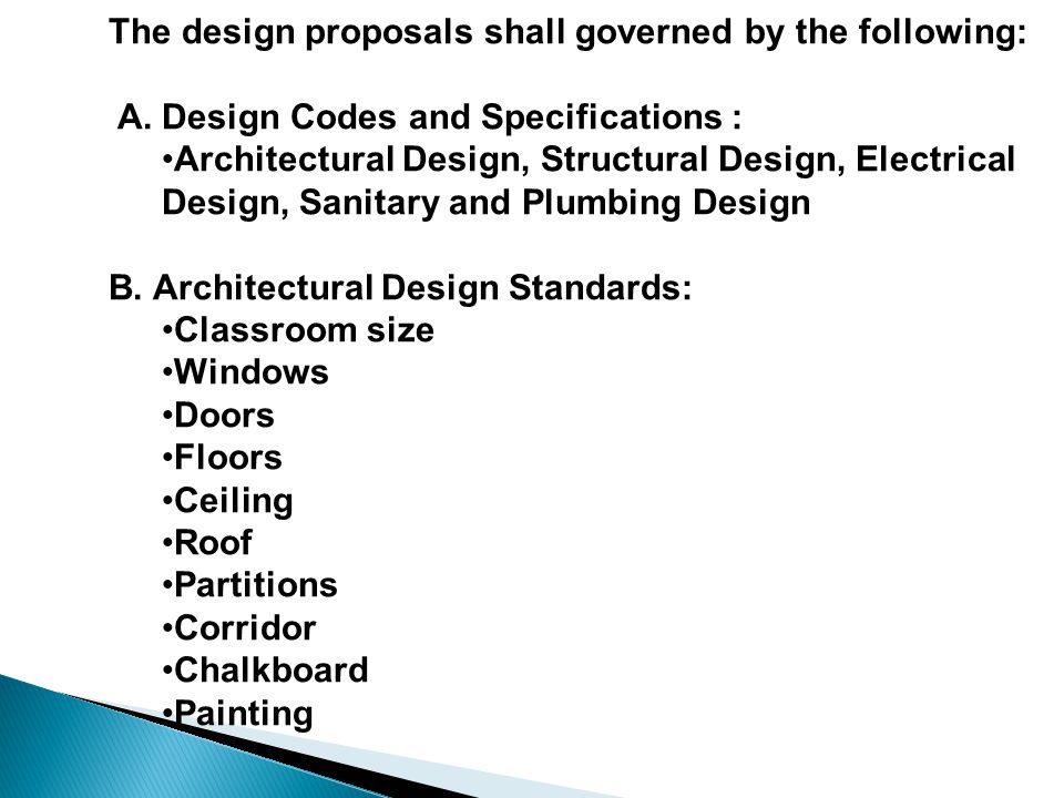 The design proposals shall governed by the following: A.