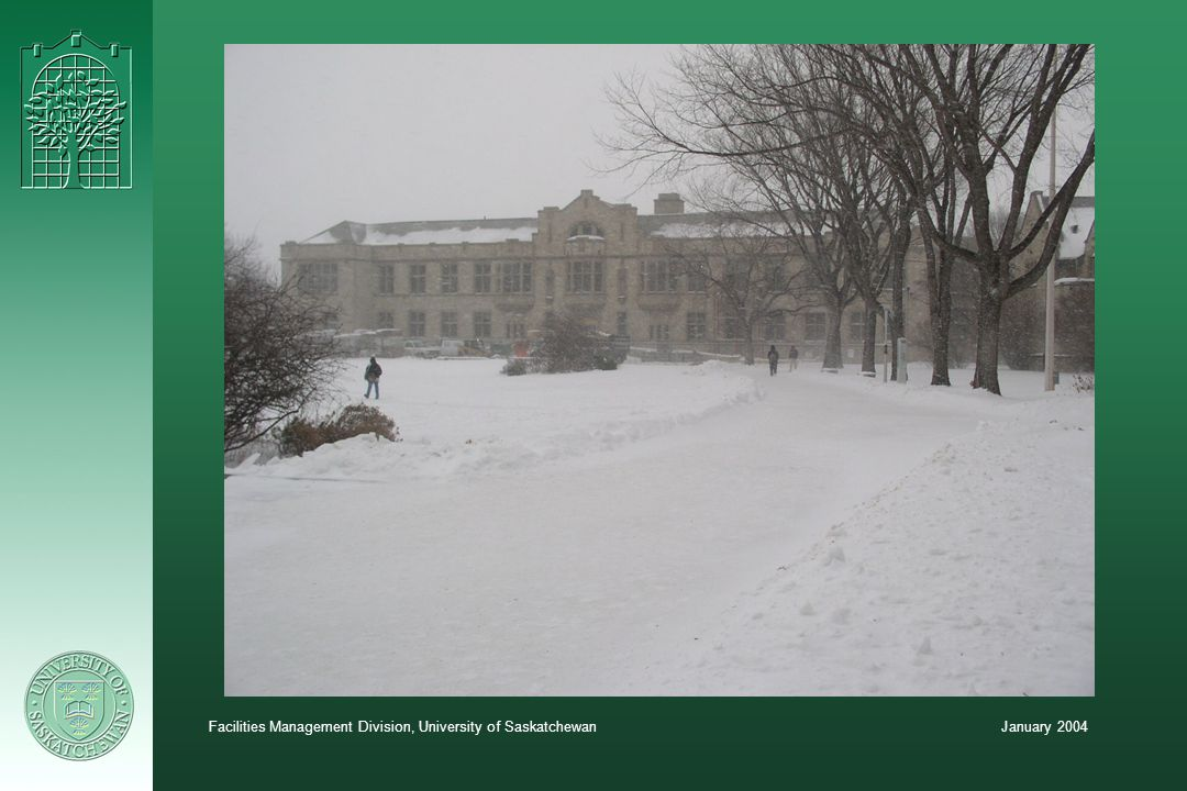 January 2004Facilities Management Division, University of Saskatchewan
