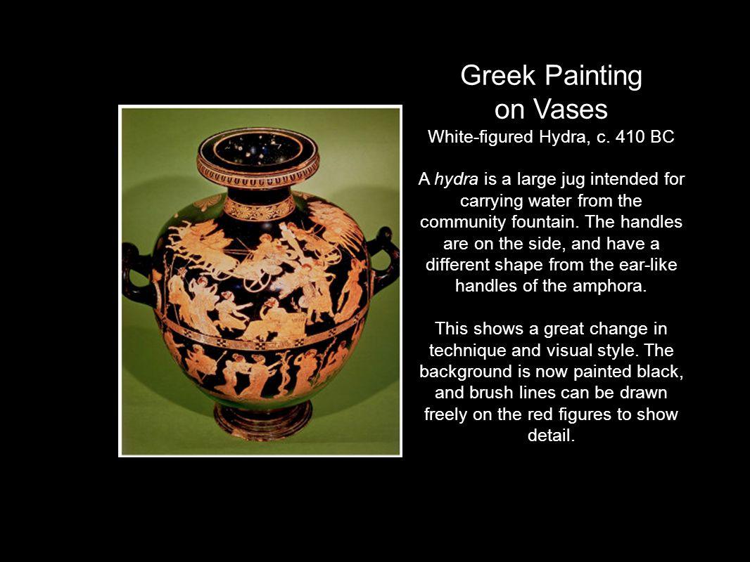 Greek Painting on Vases White-figured Hydra, c.