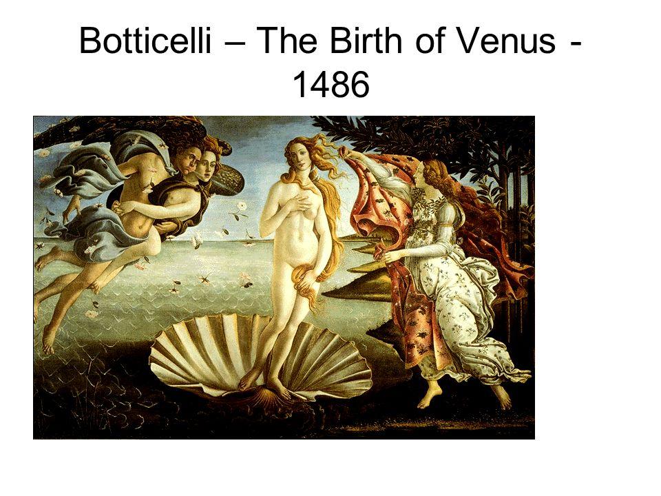 Botticelli – The Birth of Venus - 1486