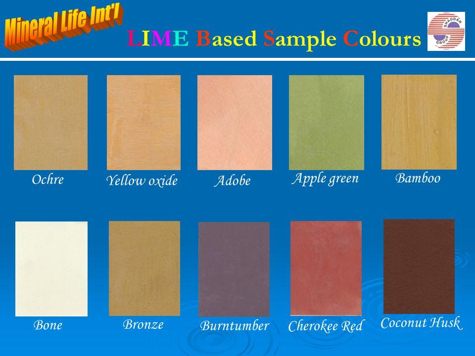 Bronze Burntumber Cherokee Red Coconut Husk Bone Adobe Bamboo Yellow oxide Ochre Apple green LIME Based Sample Colours