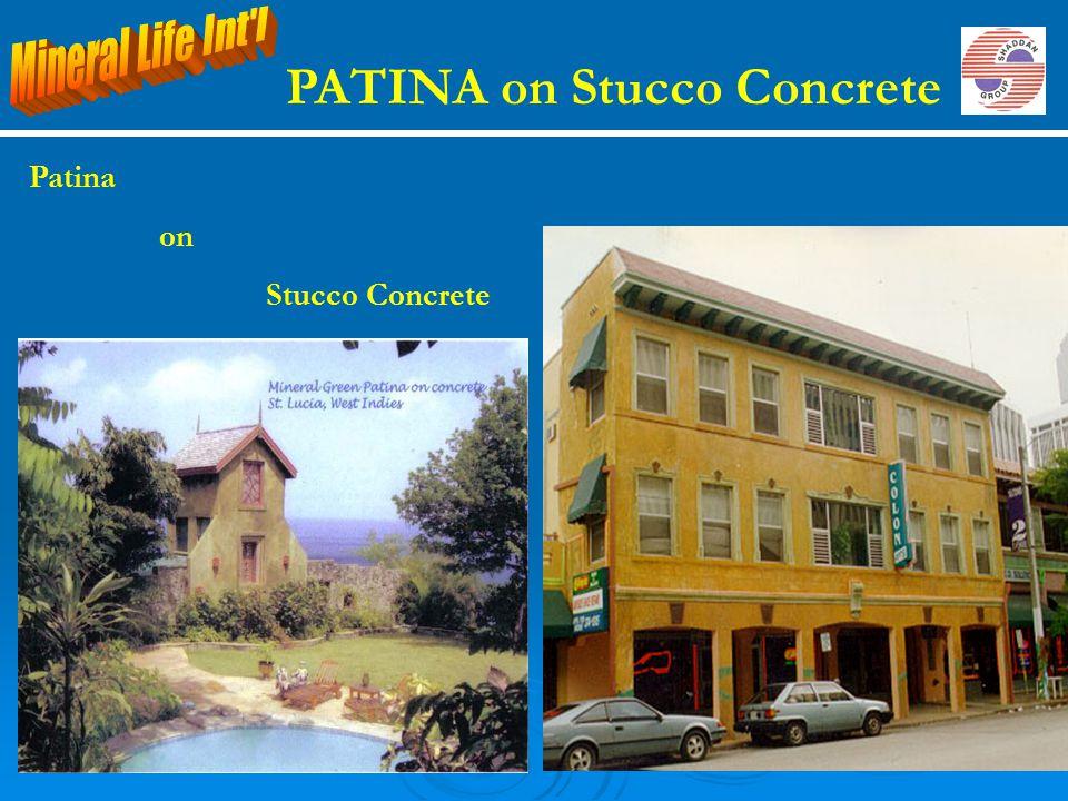 Patina on Stucco Concrete PATINA on Stucco Concrete