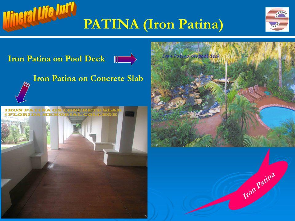 Iron Patina on Concrete Slab Iron Patina on Pool Deck Iron Patina PATINA (Iron Patina)