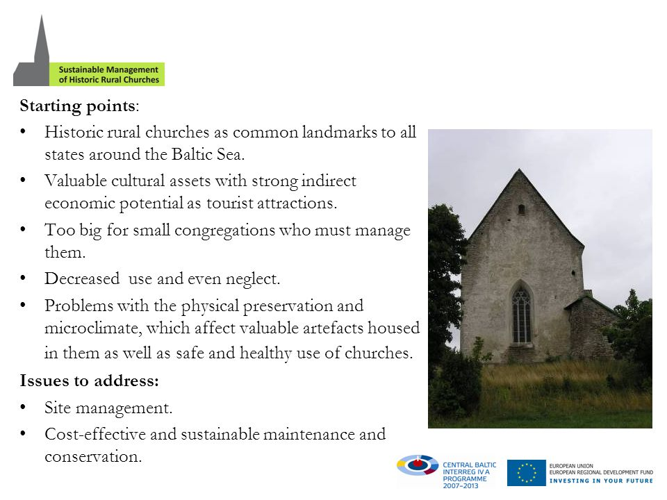 Starting points: Historic rural churches as common landmarks to all states around the Baltic Sea.