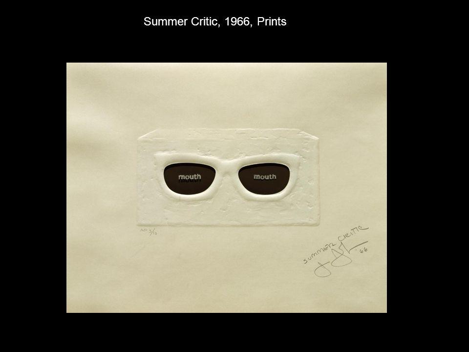 Summer Critic, 1966, Prints