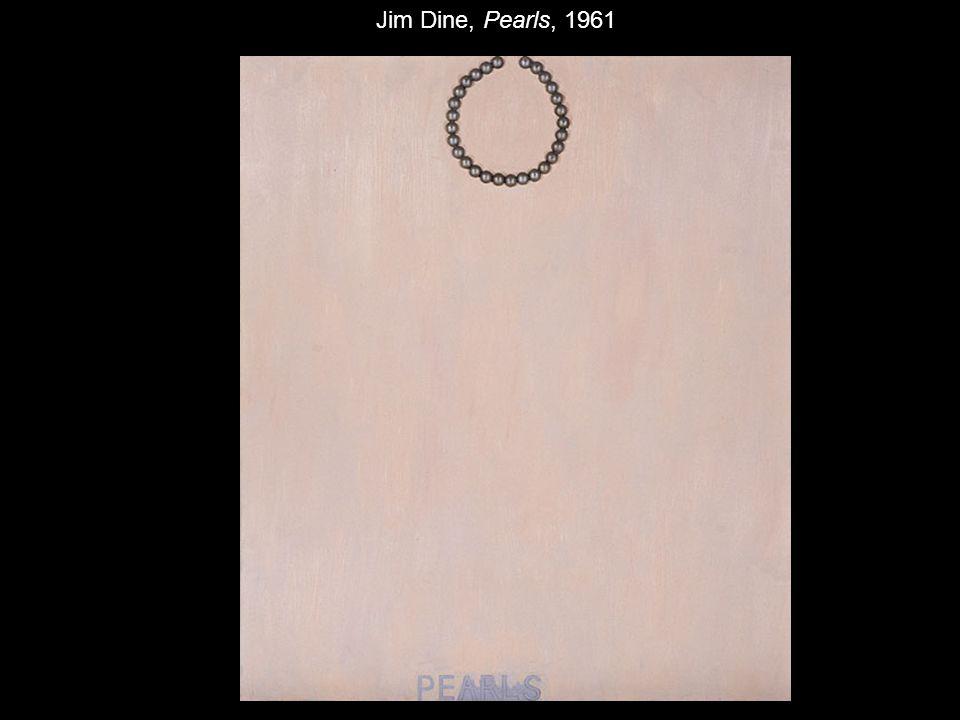 Jim Dine, Pearls, 1961