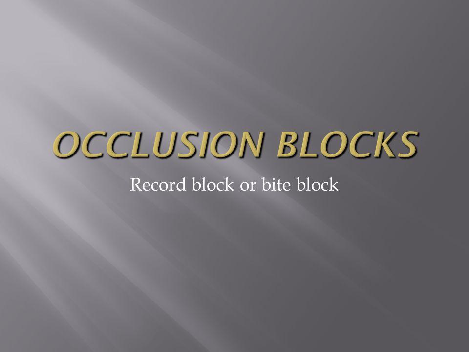 Record block or bite block
