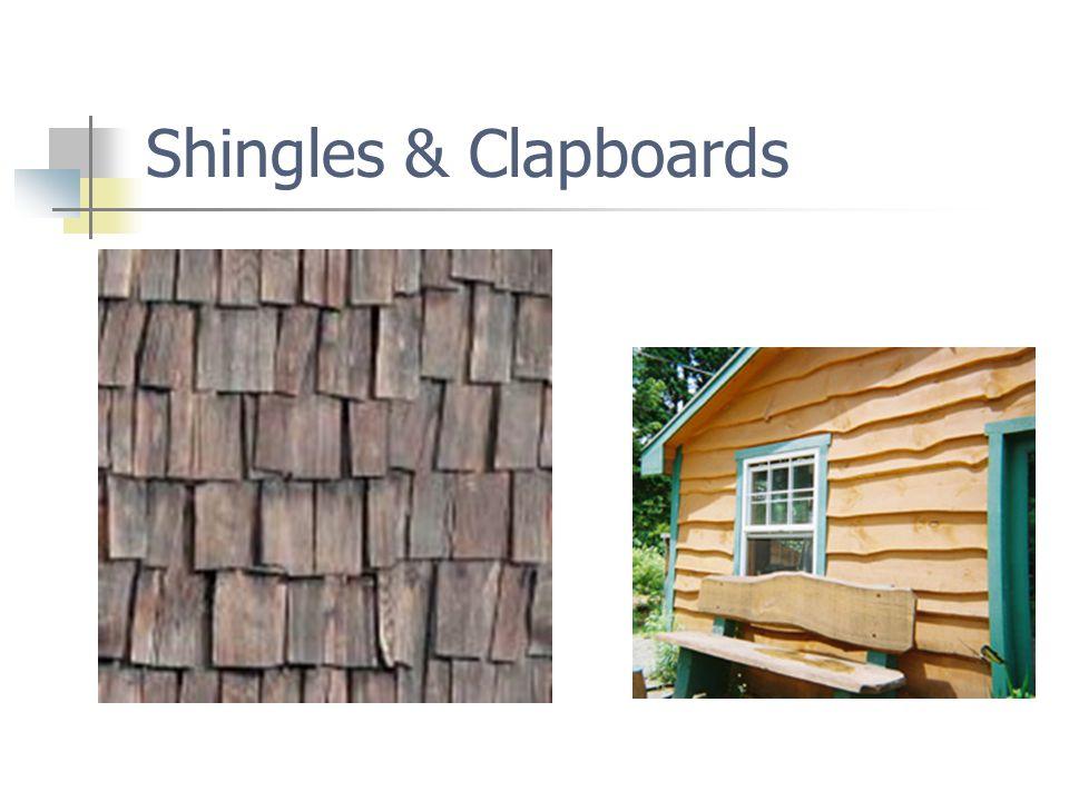 Shingles & Clapboards