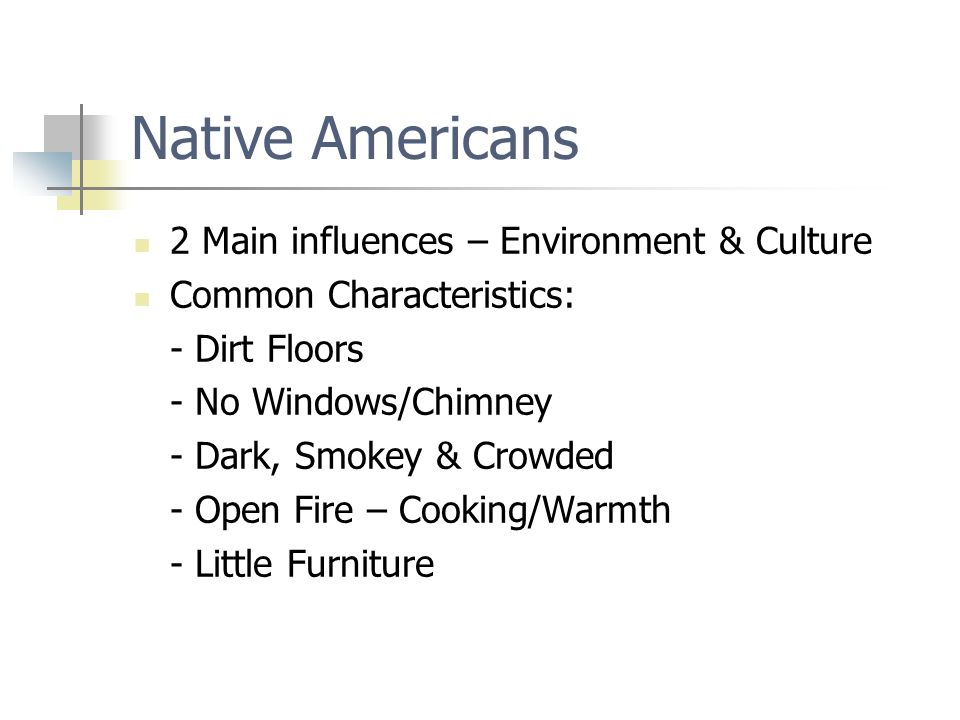 Types of Native American Housing Teepee/Wigwam – Hunters – easily moved Longhouse – Farming Tribes – permanent villages: Rectangular frame with barrel shaped roof – several families used Pueblos – houses built on top of each other into cliffs, caves and on level ground.