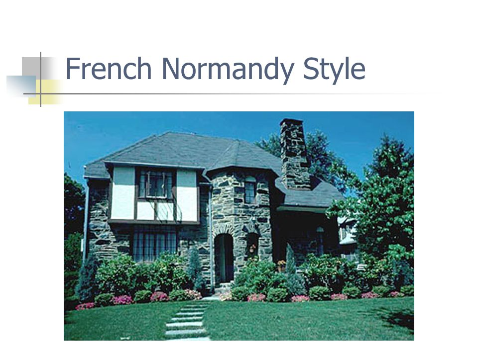 French Normandy Style