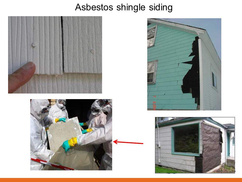 Asbestos shingle siding