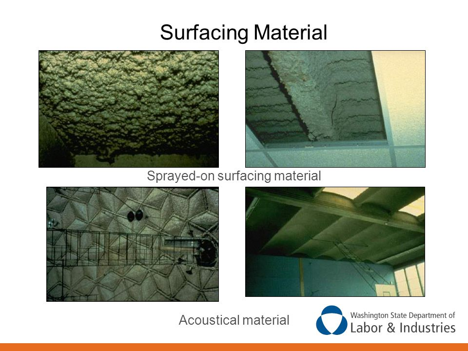 Surfacing Material Acoustical material Sprayed-on surfacing material
