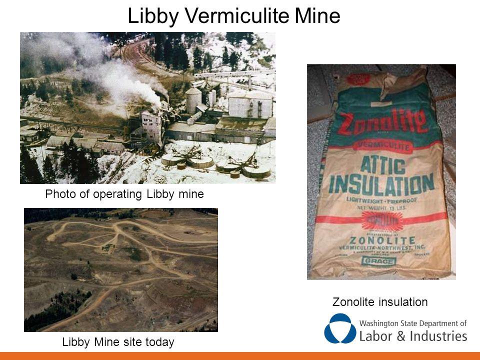 Libby Vermiculite Mine Photo of operating Libby mine Libby Mine site today Zonolite insulation
