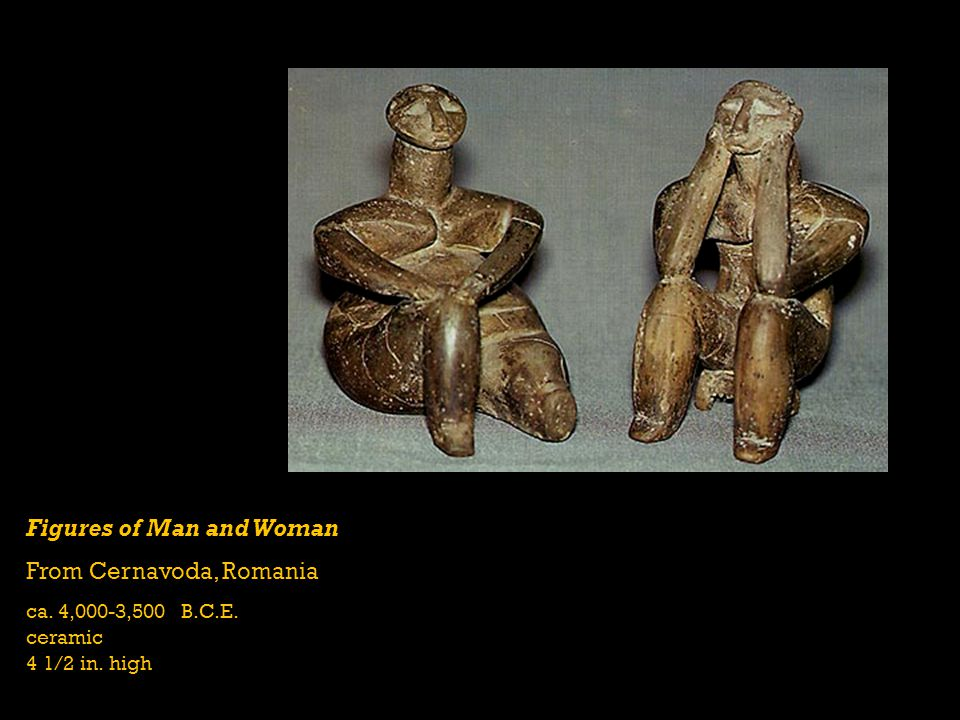Figures of Man and Woman From Cernavoda, Romania ca. 4,000-3,500 B.C.E. ceramic 4 1/2 in. high