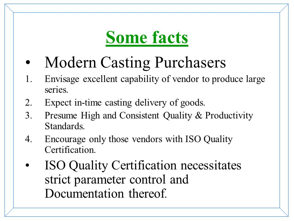 BUT It does not accept any collapsible mold (e.g. Sand Cores) Each machine is designed for a specific range of casting size! Larger castings cannot be