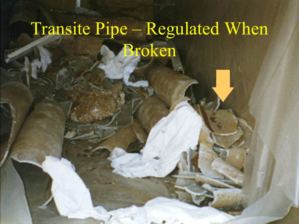 Transite Pipe – Regulated When Broken