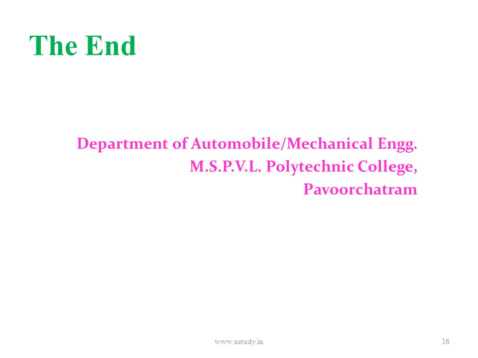 The End Department of Automobile/Mechanical Engg. M.S.P.V.L.