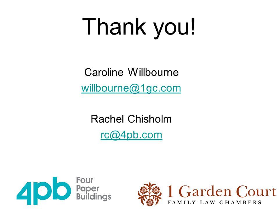 Thank you! Caroline Willbourne willbourne@1gc.com Rachel Chisholm rc@4pb.com