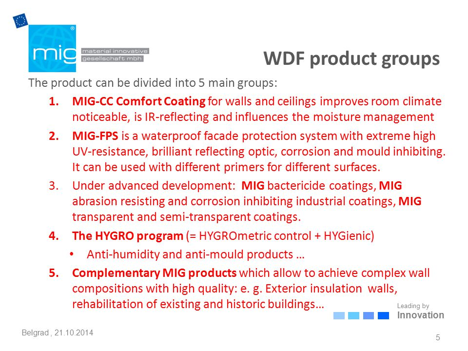 Leading by Innovation Belgrad, 21.10.2014 MIG-WDF: Comfort and health 16 Actual State Lücking W12 d = 42.5 cm Lambda = 0.12 Actual - plaster interior 1.5 cm - brickwork - plaster exterior 2.0 cm U = 0.262 W/m²K Meeting the requirements of EnEV 2009 0.262 < 0.35 Heating mode for non-residential buildings > 19 °C – opaque building components Further values for the MIG-FDP and MIG-CC will be calculated according to DIN EN ISO 6946:2008-04 using split heat transfer resistance as shown in Appendix A.