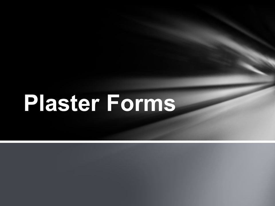 Plaster Forms