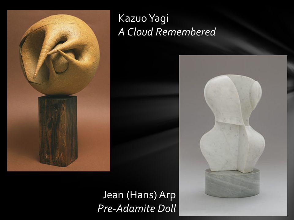 Kazuo Yagi A Cloud Remembered Jean (Hans) Arp Pre-Adamite Doll