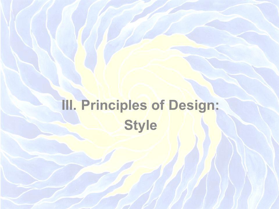 III. Principles of Design: Style