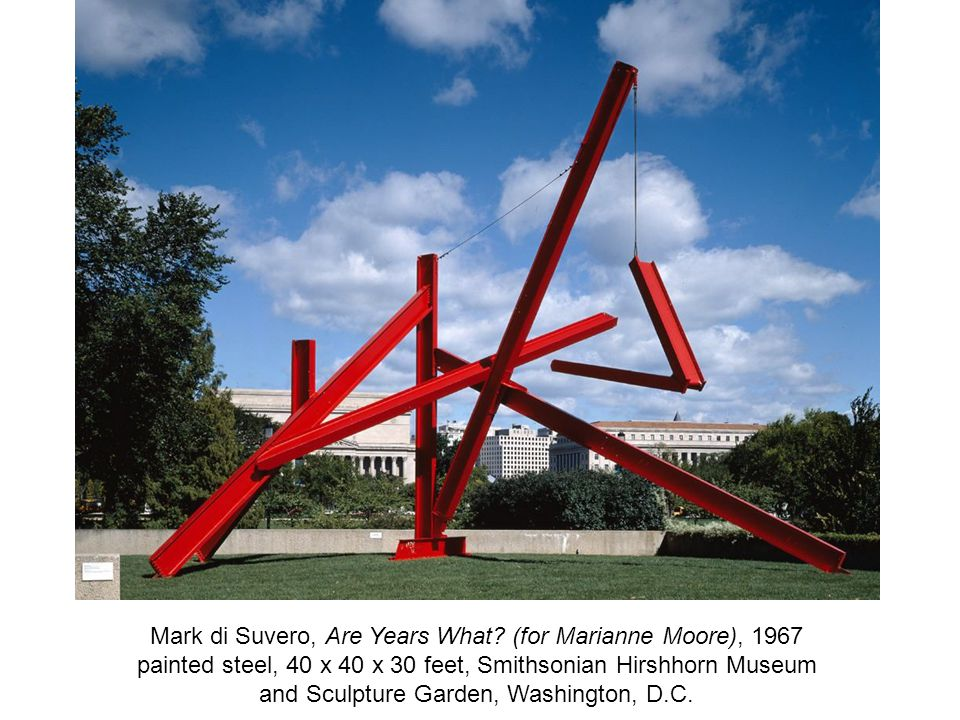 Mark di Suvero, Are Years What.